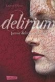 Delirium (Amor-Trilogie 1)