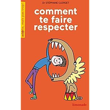 Comment te faire respecter