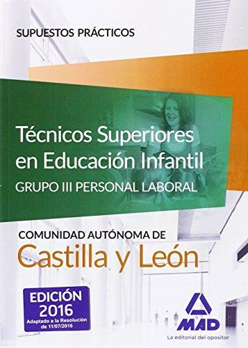 Técnicos Superiores en Educación Infantil de la Administración de Castilla y León...