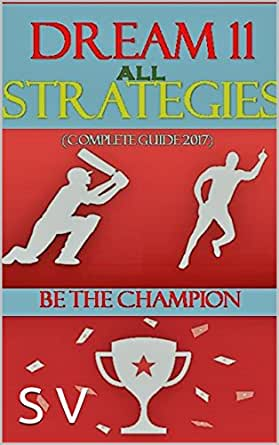 Dream11 all Strategies: Complete guide 2017