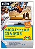 Magix Fotos auf CD & DVD 8 - Trialversion auf der CD: auch für Version deluxe (Digital fotografieren) - Joe Betz