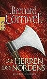 Die Herren des Nordens. Historischer Roman (Die Uhtred-Saga, Band 3) - Bernard Cornwell