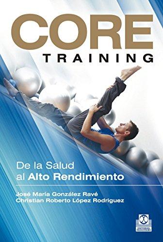 Core Training: De la salud al alto rendimiento (Deportes nº 66)