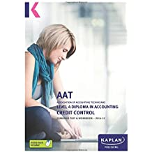 Credit Control - Combined Text and Workbook: Level 4 Diploma in Accounting