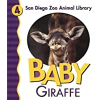 Baby Giraffe (San Diego Zoo Animal Library) by Patricia A. Pingry (2003-12-01)