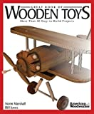Image de Great Book of Wooden Toys: More Than 50 Easy-to-Build Projects (American Woodworker) (English Edition)