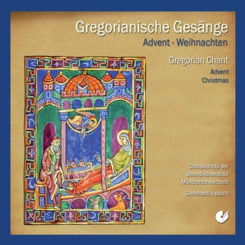 Gregorianische Gesänge zu Advent und Weihnachten