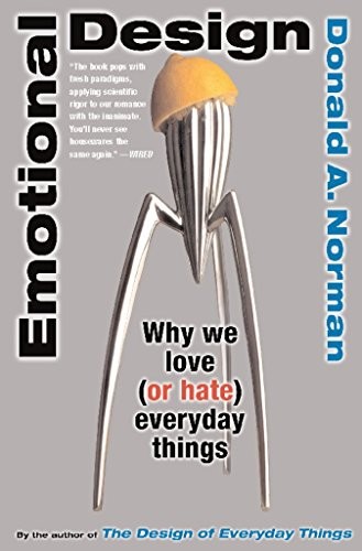 Emotional Design: Why We Love (or Hate) Everyday Things (English Edition) por Don Norman