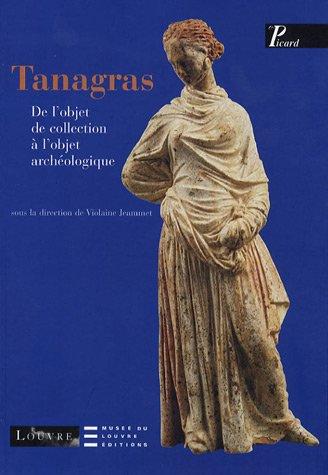Tanagras : De l'objet de collection à l'objet archéologique