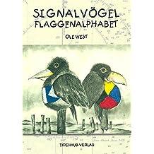 Signalvögel-Flaggenalphabet: Zeichnungen und Gedanken