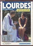 LOURDES MAGAZINE - LE MENSUEL DU PELERIN - N°82 JUIN 1999 : SACREMENTS DE GUERISSON, SIGNES DE LA TENDRESSE DE DIEU / MEXIQUE LES YEUX DE LA VIERGE METISSE.