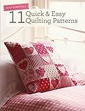 Quilt Essentials: 11 Quick & Easy Quilting Patterns