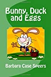 Bunny, Duck and Eggs (GeeBee Series, Band 2)