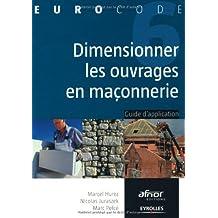 Dimensionner les ouvrages en maçonnerie : Guide d'application