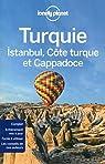 Turquie : Istanbul, Côte Turque et Cappadoce - 2016 par Lonely Planet LONELY PLANET
