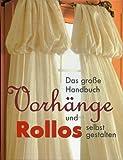 Vorhänge und Rollos selbst gestalten
