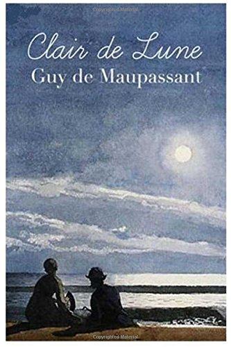 Claire de Lune por Guy de Maupassant