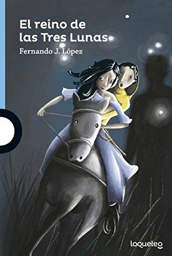 El reino de las Tres Lunas por Fernando J López