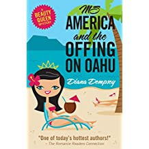 Ms America and the Offing on Oahu (Beauty Queen Mysteries Book 1)