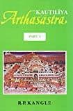 The Kautiliya Arthasastra: 3 Volumes - Volume 1 in Sanskrit, Volumes 2 and 3 in English
