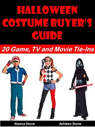 Halloween Costume Buyer's Guide: 20 Game, TV and Movie Tie-Ins (Holiday Entertaining Book 21) (English Edition)