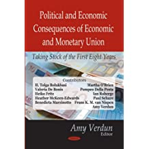Political and Economic Consequences of Economic and Monetary Union: Taking Stock of the First Eight Years