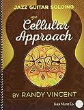 Jazz Guitar Soloing: Cellular Approach