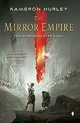The Mirror Empire (The Worldbreaker Saga Book 1)