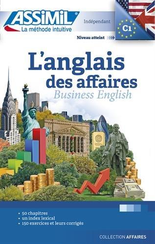 L'anglais des affaires.-