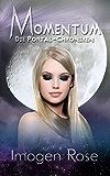 Die Portal-Chroniken - Momentum: Band 4