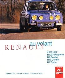 Renault : 4 CV 1063, R 1093 Dauphine, R8 Gordini, R12 Gordini, R5 Turbo