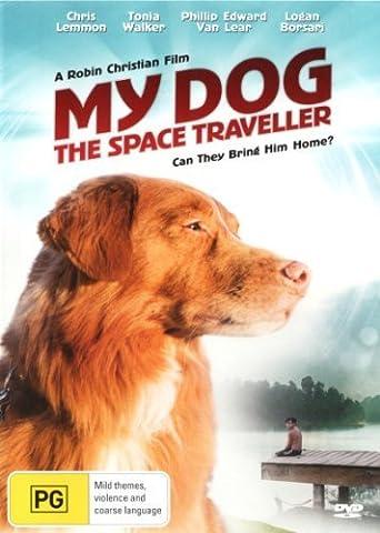 My Dog the Space Traveler by Logan Borsari