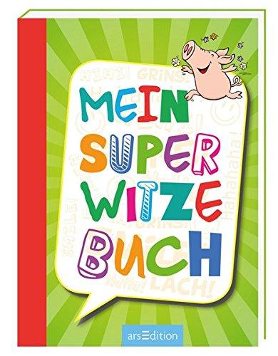 Mein super Witzebuch Lustige Witze Für Kinder