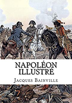 Napoléon: illustré par Job par [Bainville, Jacques]