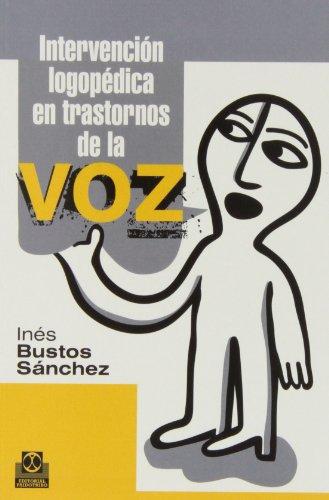 Intervención Logopédica En Trastornos De La Voz (Logopedia)