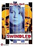 Swindled [UK Import] kostenlos online stream