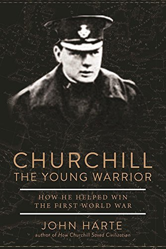 Churchill the Young Warrior: How He Helped Win the First World War (Officer Jenny)