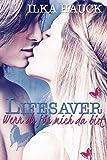 Lifesaver: Wenn du für mich da bist (German Edition)