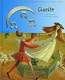 Giselle : Un ballet d'Adolphe Adam (1CD audio)