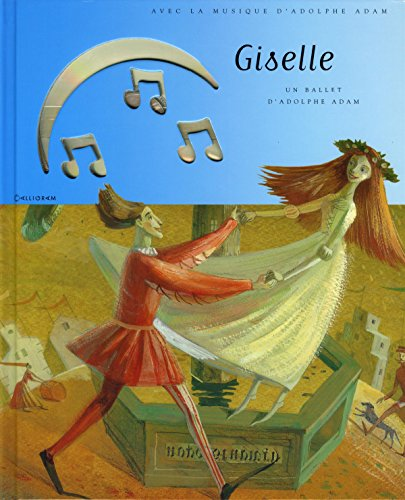 Giselle : Un ballet d'Adolphe Adam (1CD audio)