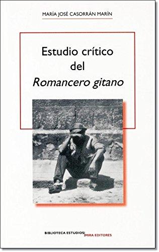 Estudio crítico del 'Romancero gitano' (Biblioteca estudios) por María José Casorrán Marín