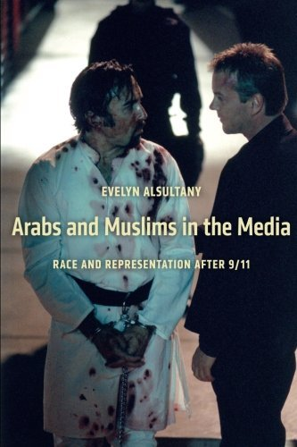 The Arabs and Muslims in the Media: Race and Representation after 9/11 (Critical Cultural Communication) by Evelyn Alsultany (2012-08-20) par Evelyn Alsultany
