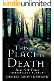 This Place is Death (A Curse Keepers Secret Book 1) (English Edition)