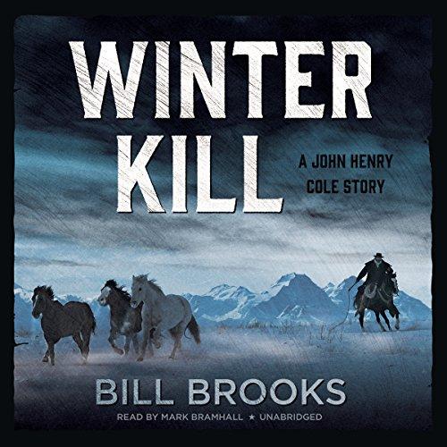 winter-kill-a-john-henry-cole-story