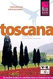 Toscana: Das komplette Handbuch für individuelles Reisen und Entdecken in der Toscana - Wolf-Eckart Bühler