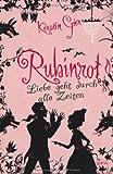 'Rubinrot: Liebe geht durch alle Zeiten' von Kerstin Gier