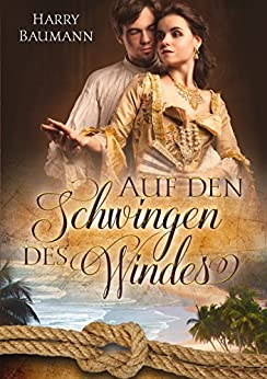 Auf den Schwingen des Windes (German Edition) by [Baumann, Harry]