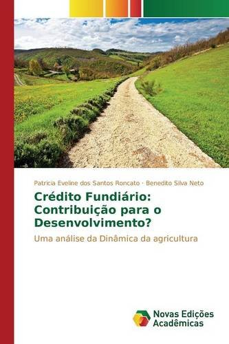 credito-fundiario-contribuicao-para-o-desenvolvimento-uma-analise-da-dinamica-da-agricultura