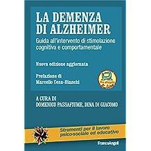 La demenza di Alzheimer: Guida all'intervento di stimolazione cognitiva e comportamentale
