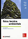 Fisica tecnica ambientale. Con elementi di acustica e illuminotecnica. Con Connect (bundle) (Collana di istruzione scientifica)